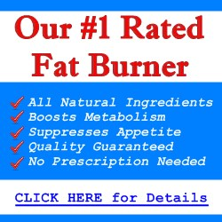 CLICK HERE for Details on Our #1 Rated Fat Burner